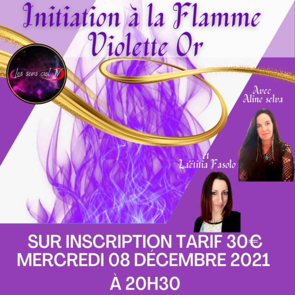 initiation flamme violette or